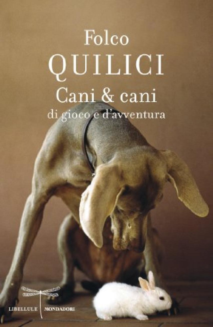 """""""Cani & cani di gioco e d'avventura"""" di Folco Quilici"""