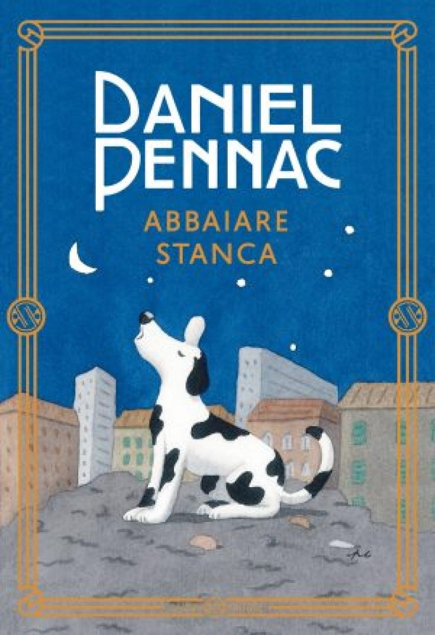 """Abbaiare stanca"" di Daniel Pennac"